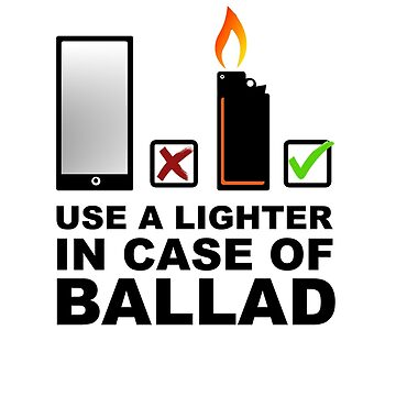 Use a lighter in case of ballad by FestCulture