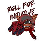 Roll for initiative by Horrorshop