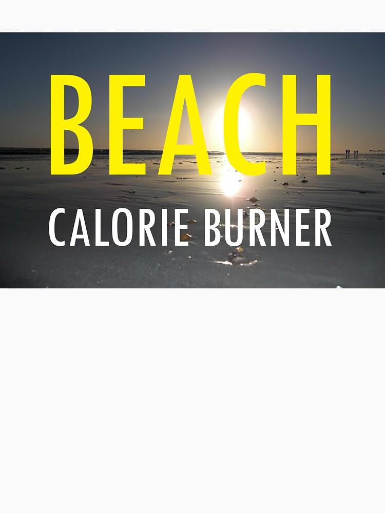 Beach Calorie Burner by EARNESTDESIGNS
