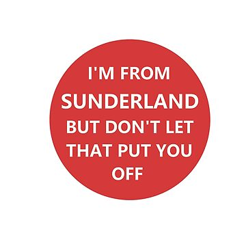 I'm from Sunderland. But don't let that put you off. by NeonArcade87