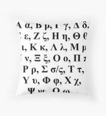 Greek alphabet Α α Β β Γ γ Δ δ Ε ε Ζ ζ Η η Θ θ Ι ι Κ κ Λ λ Μ μ Ν ν Ξ ξ Ο ο Π π Ρ ρ Σ σ/ς Τ τ Υ υ Φ φ Χ χ Ψ ψ Ω ω Throw Pillow