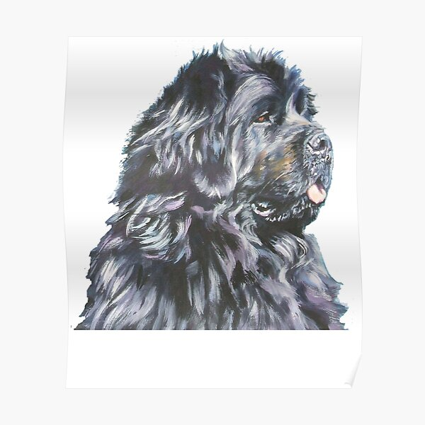 Newfoundland - Newfoundland Dog Shirt - Newfoundland Dog Painting - Newfoundland Dog Gift Poster