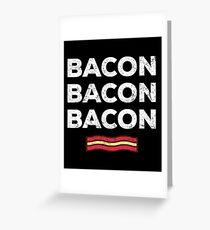 Feed Me Bacon Funny Apparel Gift Greeting Card