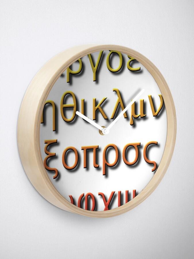 Alternate view of Greek alphabet Α α Β β Γ γ Δ δ Ε ε Ζ ζ Η η Θ θ Ι ι Κ κ Λ λ Μ μ Ν ν Ξ ξ Ο ο Π π Ρ ρ Σ σ/ς Τ τ Υ υ Φ φ Χ χ Ψ ψ Ω ω Clock