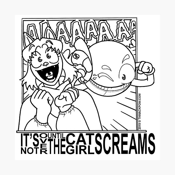 It's Not Over Until the Cat-Girl Screams Photographic Print