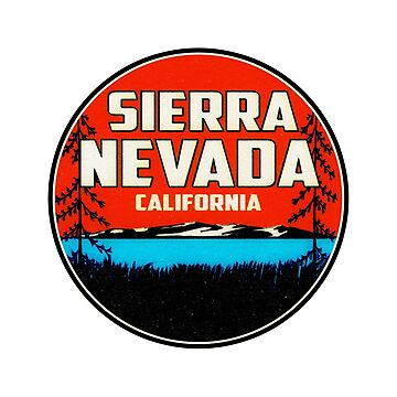 Sierra Nevada California Ski Snowboard Hiking Boating Sierras by MyHandmadeSigns