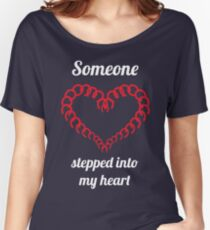 Someone stepped into my heart Relaxed Fit T-Shirt