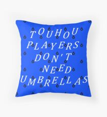 Touhou Players Don't Need Umbrellas Throw Pillow