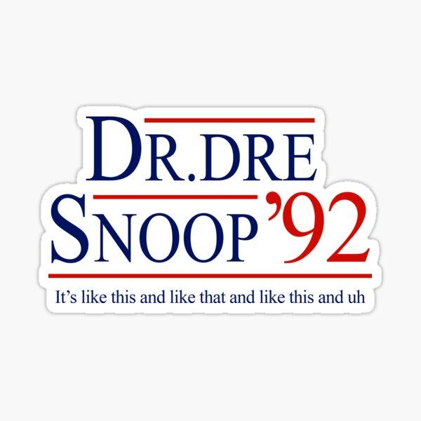 Dr. Dre & Snoop for President 1992 Sticker