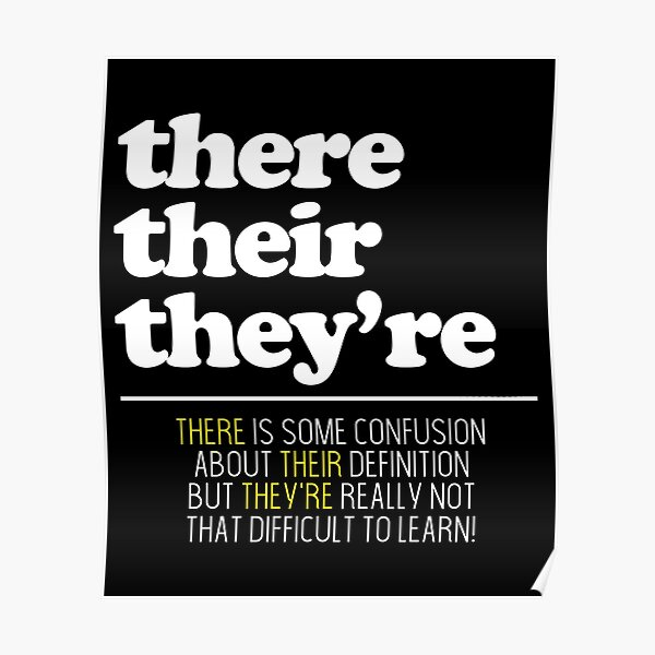 """Grammar Police There Their They're Gift"""" Poster by ImadBoumhamed 