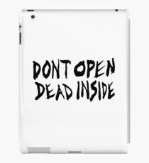 DON'T OPEN - DEAD INSIDE iPad Case/Skin
