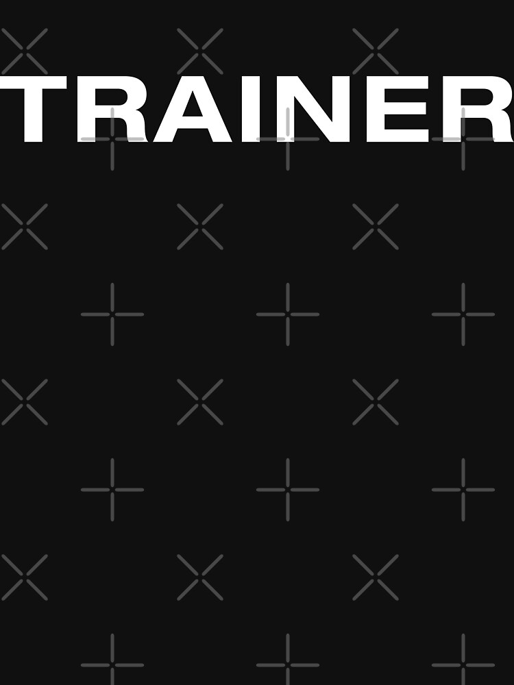 Trainer (WhiteText) by RoufXis