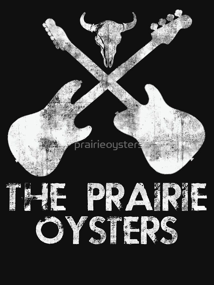 THE PRAIRIE OYSTERS BAND LOGO (WHITE FOR DARK COLOURS) by prairieoysters