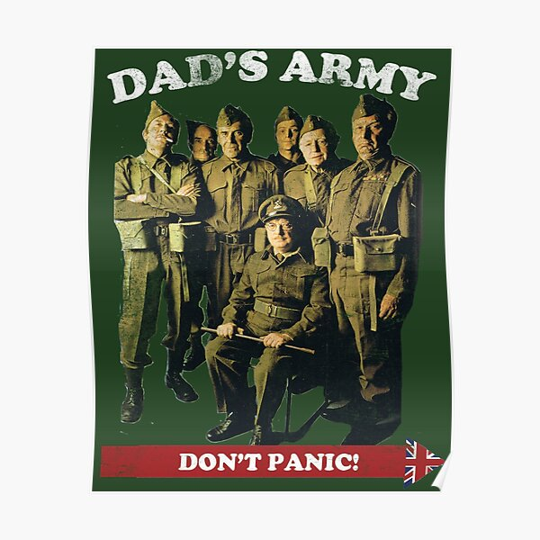 Dad's Army - Don't Panic Poster