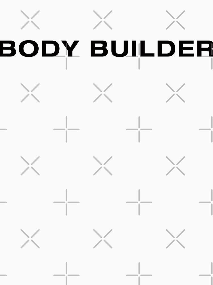 Body Builder (Black Text) by RoufXis
