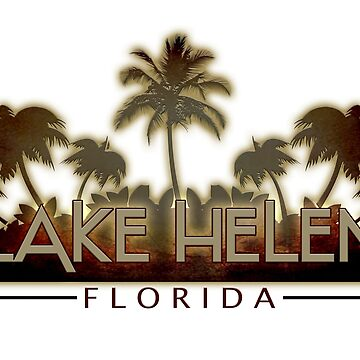 Lake Helen Florida palm tree words by artisticattitud