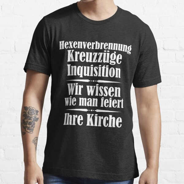 Crusades Inquisition Church know how to celebrate T-Shirt Essential T-Shirt