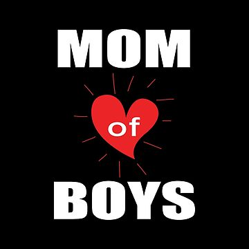 Mom Of Boys by Vroomie