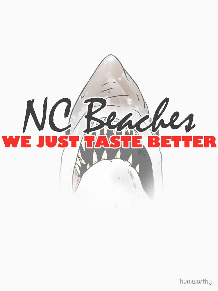 We Just Taste Better - NC Beaches by odanoort