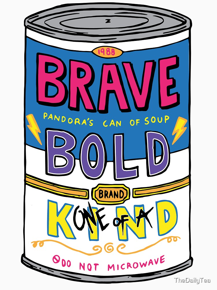 BRAVE BOLD (one-of-a) KIND by TheDailyTea