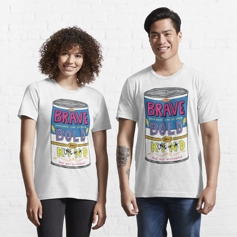 BRAVE BOLD (one-of-a) KIND Essential T-Shirt