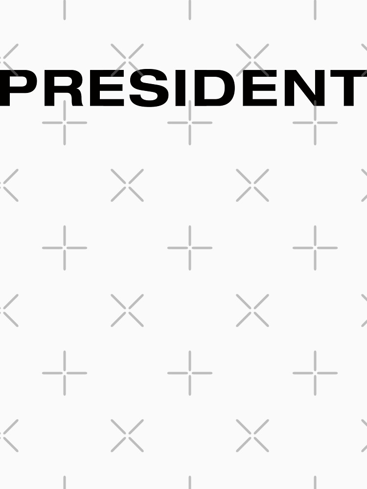 President (Black Text) by RoufXis