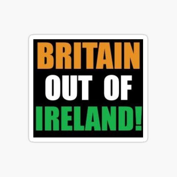 Britain Out Of Ireland Sticker Sticker