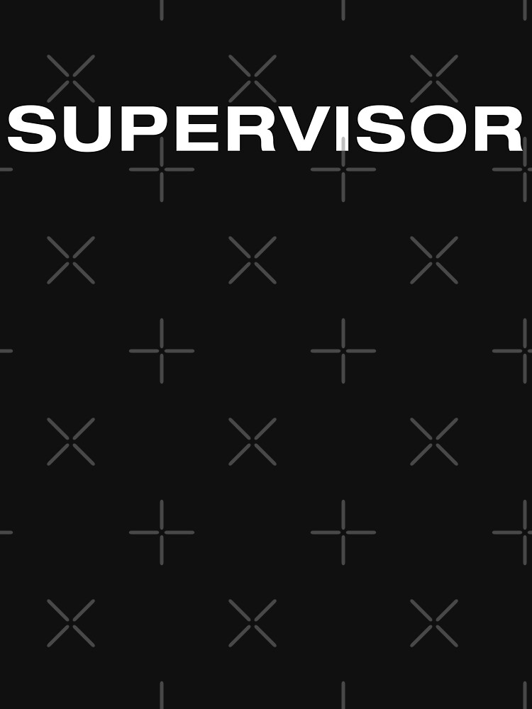 Supervisor (White Text) by RoufXis