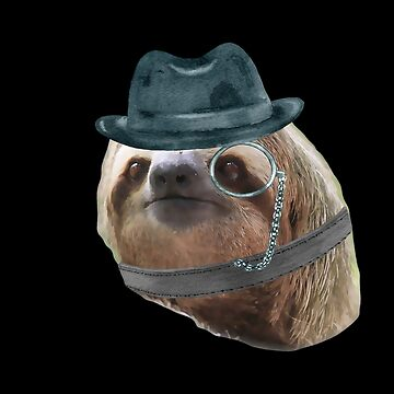 Sloth Monacle gangster hat Sloths In Clothes by Vroomie