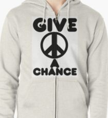 Give Peace A Chance Zipped Hoodie