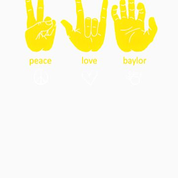 Peace Love Baylor [gold/white] by laumbach90