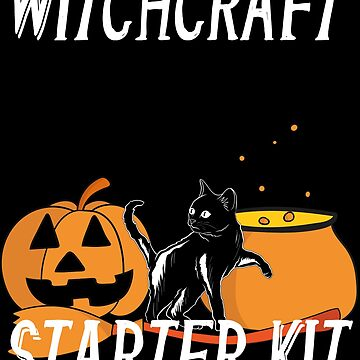 Witchcraft Starter Kit Cat Witch Funny design For Halloween by Vroomie
