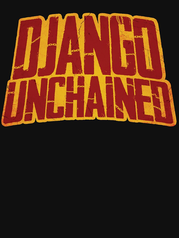 DJANGO UNCHAINED - Typography design by doughballdesign