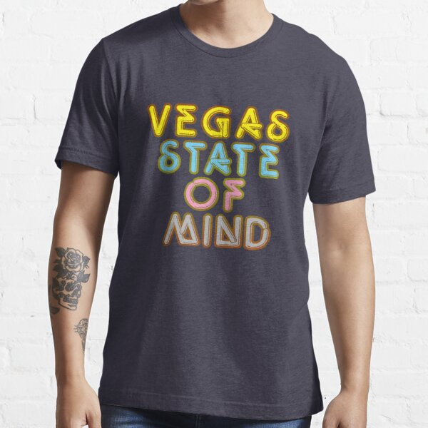 Vegas State of Mind Vacation T-shirt Essential T-Shirt