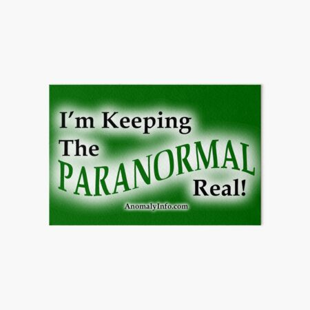 Keeping the Paranormal Real! (stickers and more) Art Board Print