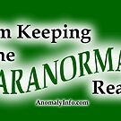 Keeping the Paranormal Real! (stickers and more) by Garth Haslam