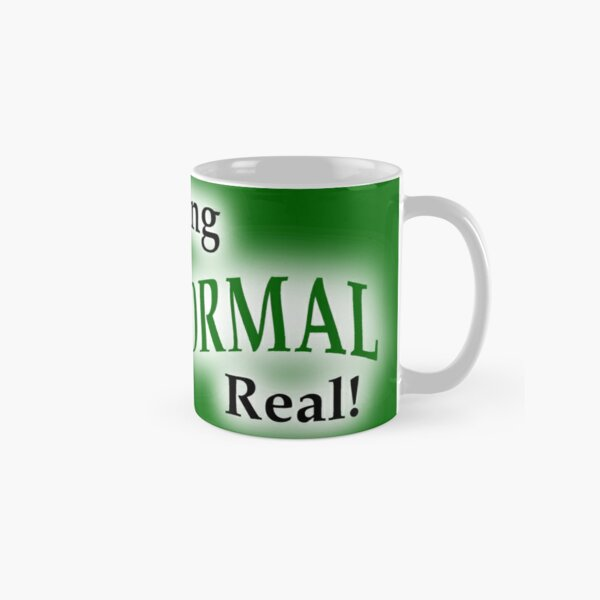 Keeping the Paranormal Real! (stickers and more) Classic Mug