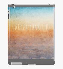 Larger Than Life iPad Case/Skin