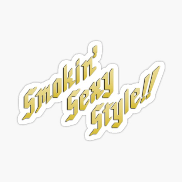 """Smokin' Sexy Style!! Text 