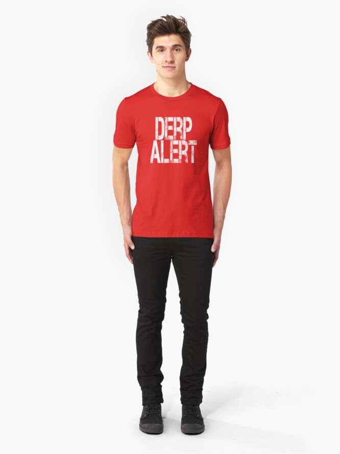 Alternate view of Derp Alter t-shirt for smacking down stupid people Slim Fit T-Shirt