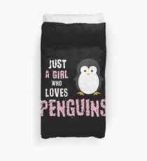 Funda nórdica Solo una chica que ama a los pingüinos, divertido regalo de pingüino