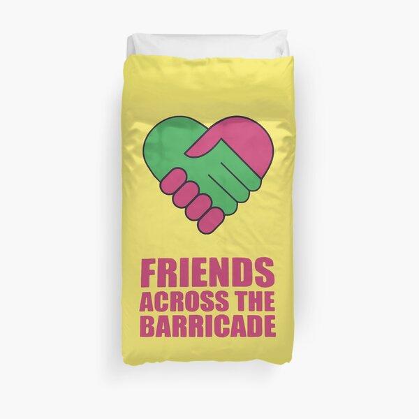 Friends Across The Barricade Duvet Cover