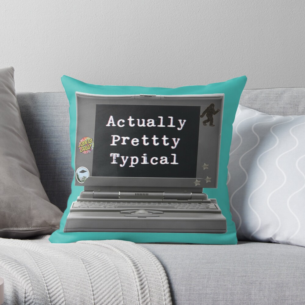 Actually Pretty Typical (the podcast) Throw Pillow