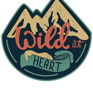 Wild At Heart by TrendJunky