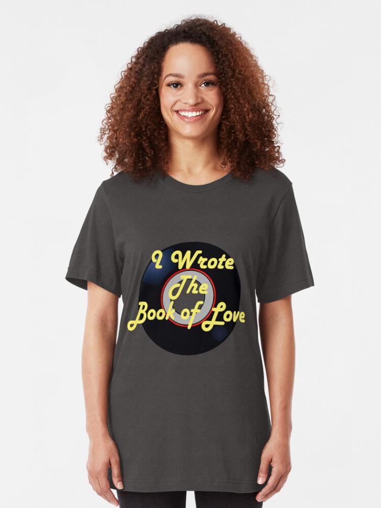Alternate view of I Wrote the Book of Love Doo-Wop T-shirt Slim Fit T-Shirt
