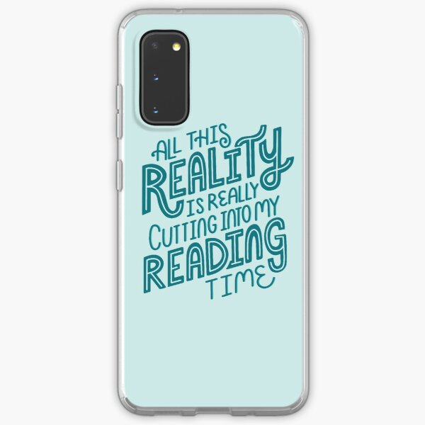 Reality Vs. Reading Book Nerd Quote Lettering Samsung Galaxy Soft Case