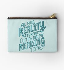 Reality Vs. Reading Book Nerd Quote Lettering Studio Pouch