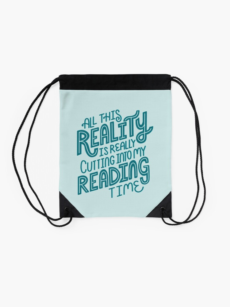Alternate view of Reality Vs. Reading Book Nerd Quote Lettering Drawstring Bag