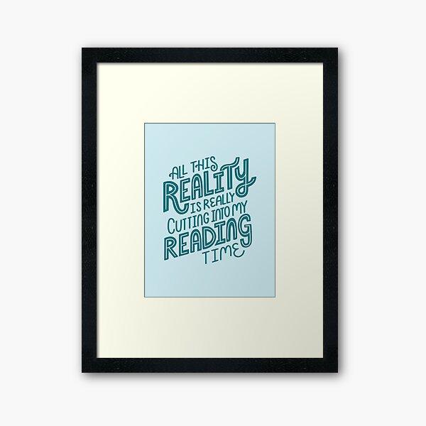 Reality Vs. Reading Book Nerd Quote Lettering Framed Art Print