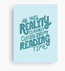 Reality Vs. Reading Book Nerd Quote Lettering Canvas Print